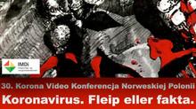 30. Korona Video Konferencja Norweskiej Polonii Koronavirus. Fleip eller fakta. Koronawirus. Teorie