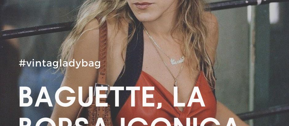 Baguette, la borsa iconica di Fendi