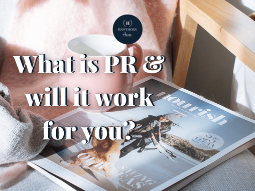 What is PR and will it work for you?