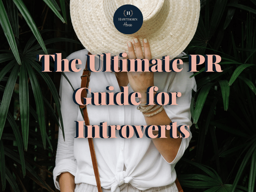 The ultimate PR Guide for shy and introverted business owners :