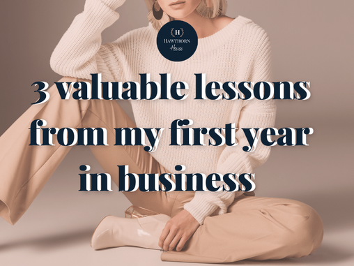 People pleasing, pivoting & prioritising:  3 valuable life lessons from my first year in business