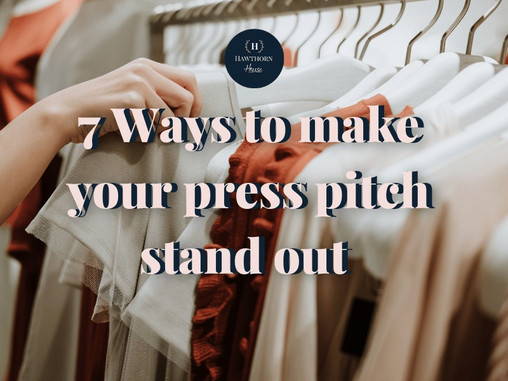 7 Ways to make your press pitch stand out