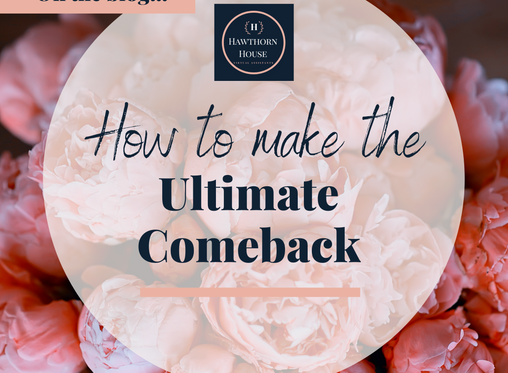 Making the Ultimate Comeback: Your Plan to Rise & Thrive