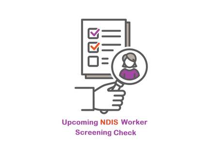 A National NDIS Worker screening check is underway, what to expect?