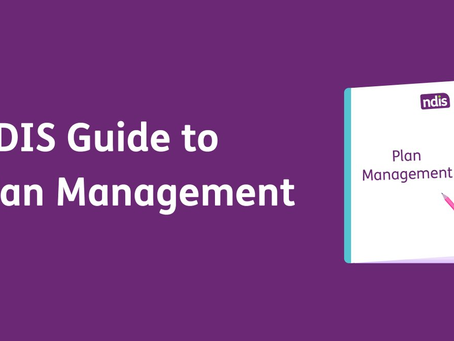 NDIS Plan Management Guide for Providers - a holy grail