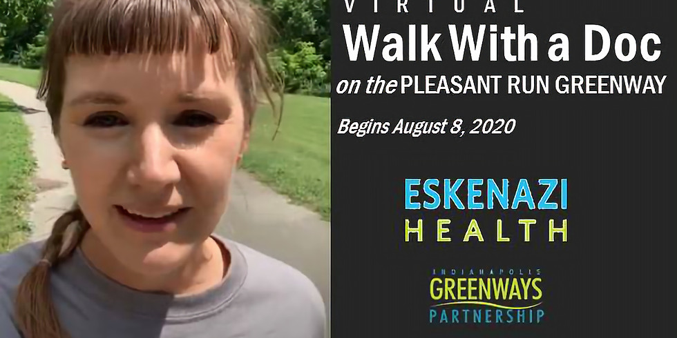 (Virtual) Walk With a Doc on the Pleasant Run Greenway
