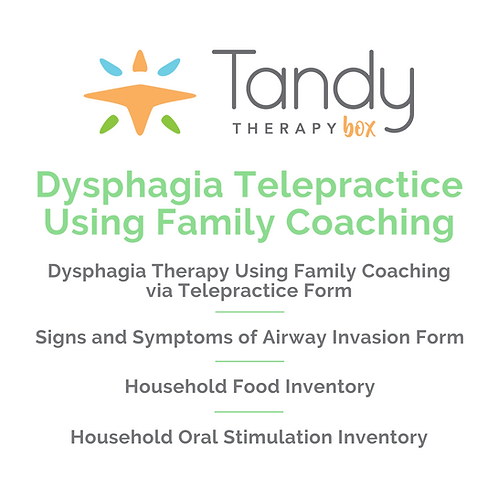Dysphagia Telepractice Family Coaching Guide