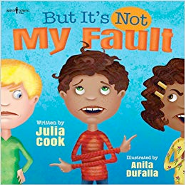 Not My Fault by Julia Cook