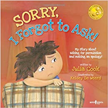 Sorry, I Forgot to Ask by Julia Cook