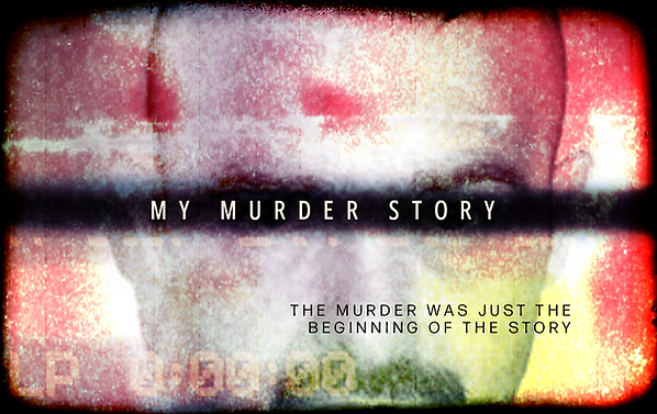 MY MURDER STORY POSTER LANDSCAPE small.p