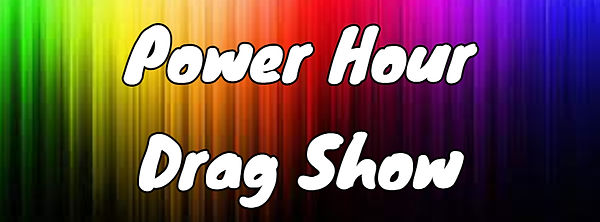 Power Hour Drag Show.jpg