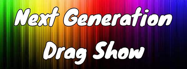 Next Gen Drag Show.jpg