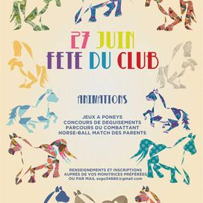FETE DU CLUB - LE 27 JUIN !!!
