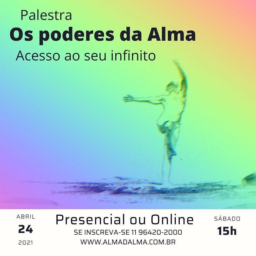 Palestra Presencial ou Online: Os Poderes da Alma - Acesso ao seu infinito