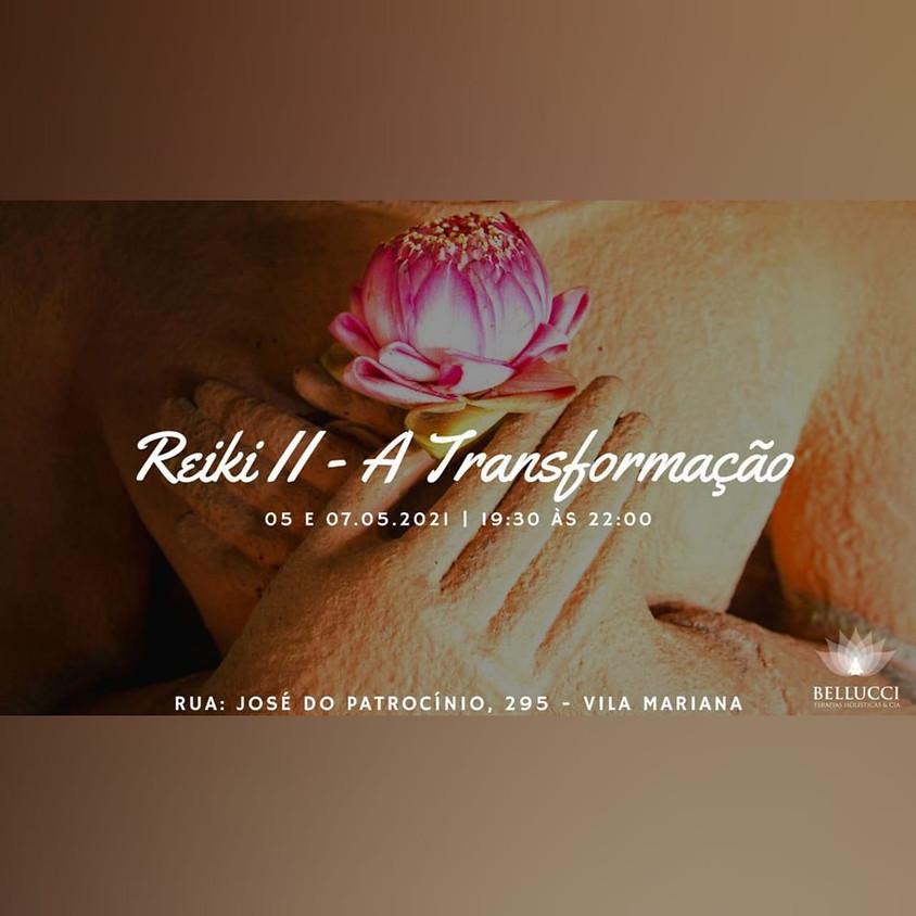 Curso Presencial e ONLINE: Reiki II - A Transformação