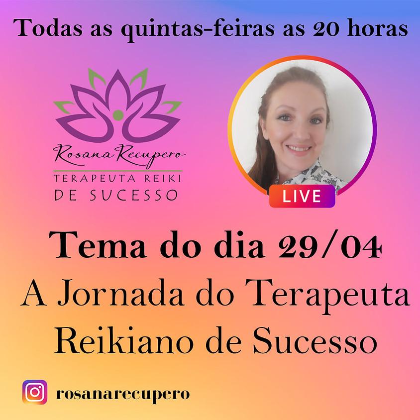 Live:   A Jornada do Terapeuta Reikiano de Sucesso