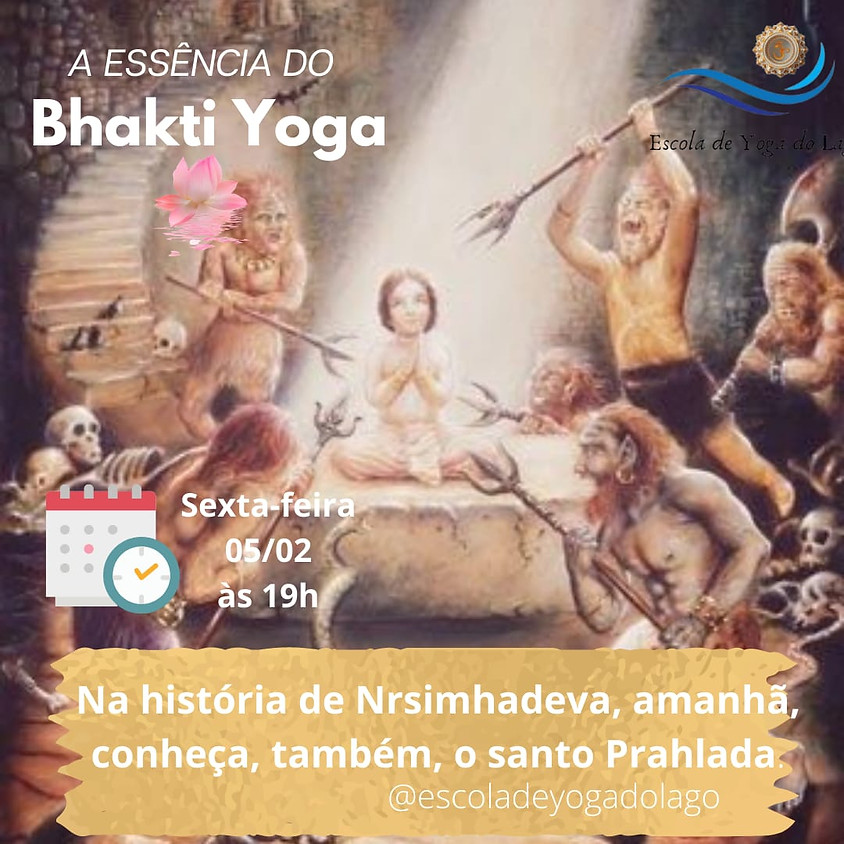 Live: A Essência do Bhakti Yoga