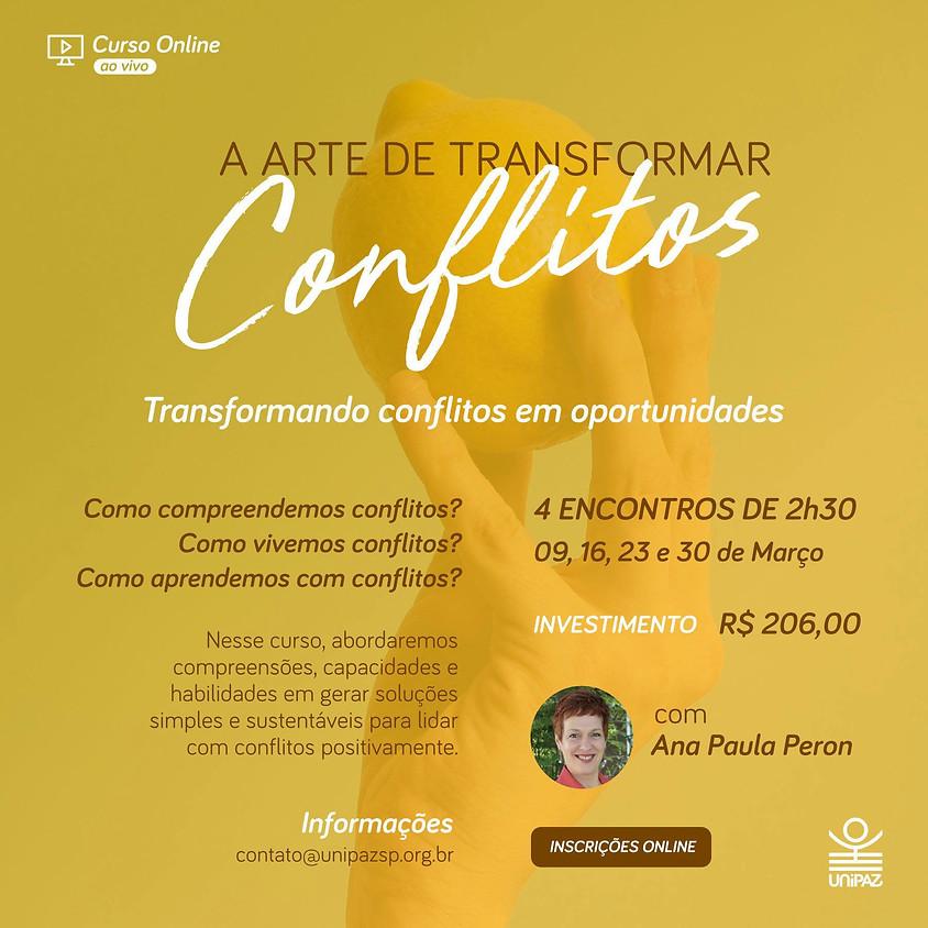 Curso Online:  A Arte de Gerar Conflitos