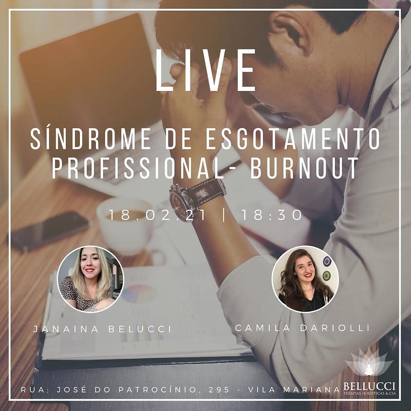 Live: Síndrome de Esgotamento Profissional - Burnout