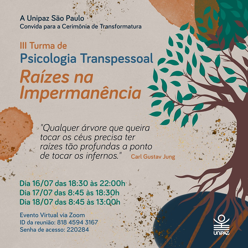 III Turma de Psicologia Transpessoal  - Raízes na Impermanência