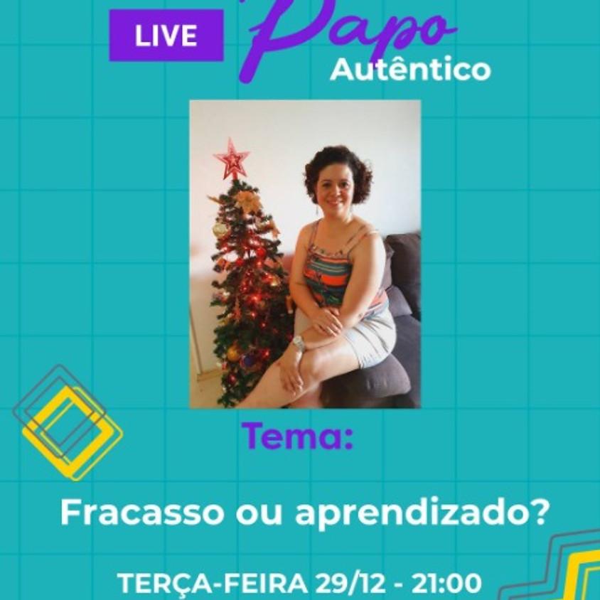 Live:  Fracasso ou Aprendizado