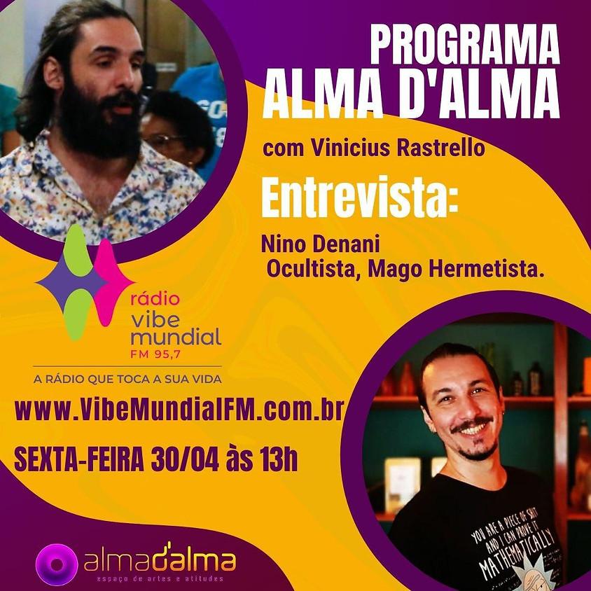 Programa Alma D'Alma - Com convidado Nino Denani