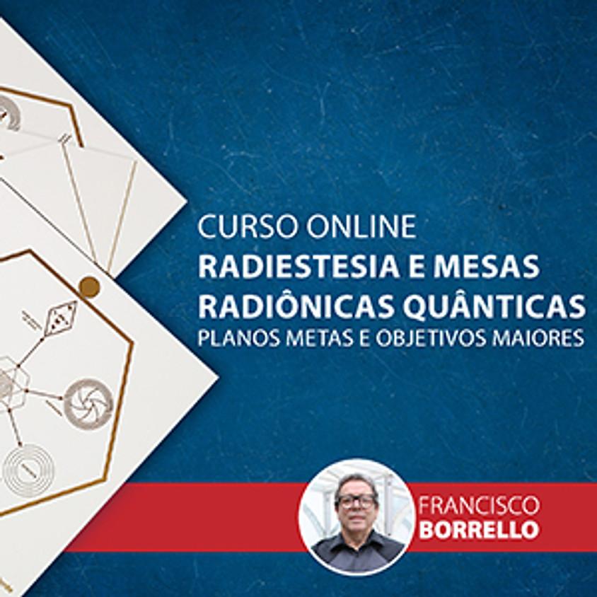 OnDemand: Radiestesia e Mesas Radiônicas Quanticas