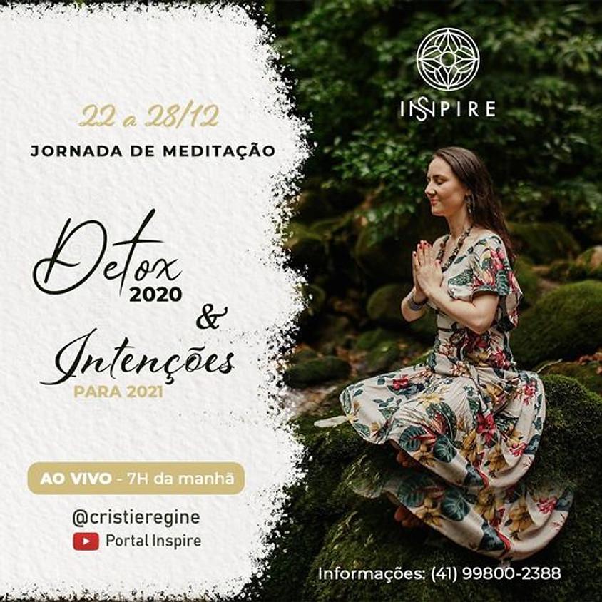 Live: Jornada Online e Gratuita de Meditação - Detox 2020 & Intentenções para 2021