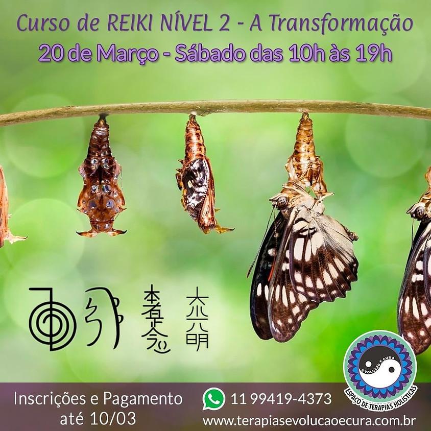 Curso de Reiki Nível 2 - A Transformação