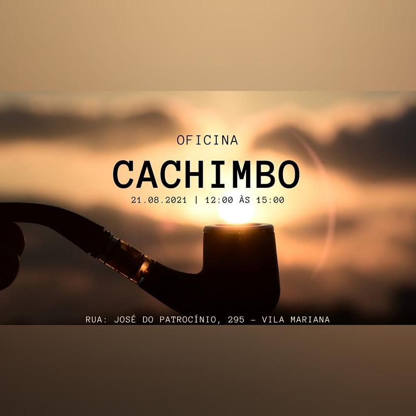 Curso: Oficina de Cachimbo