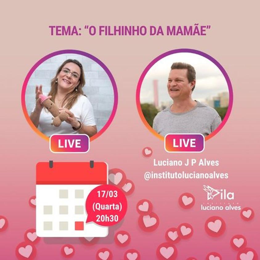 Live: O Filhinho da Mamãe