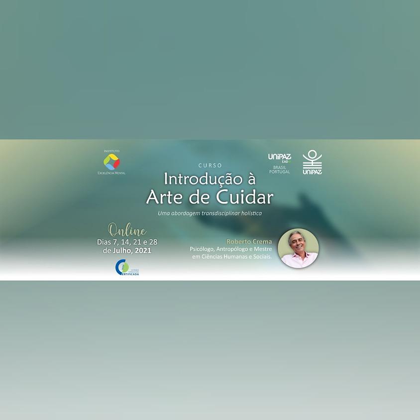 Curso: Introdução à Arte de Cuidar - Uma Abordagem Transdisciplinar Holística