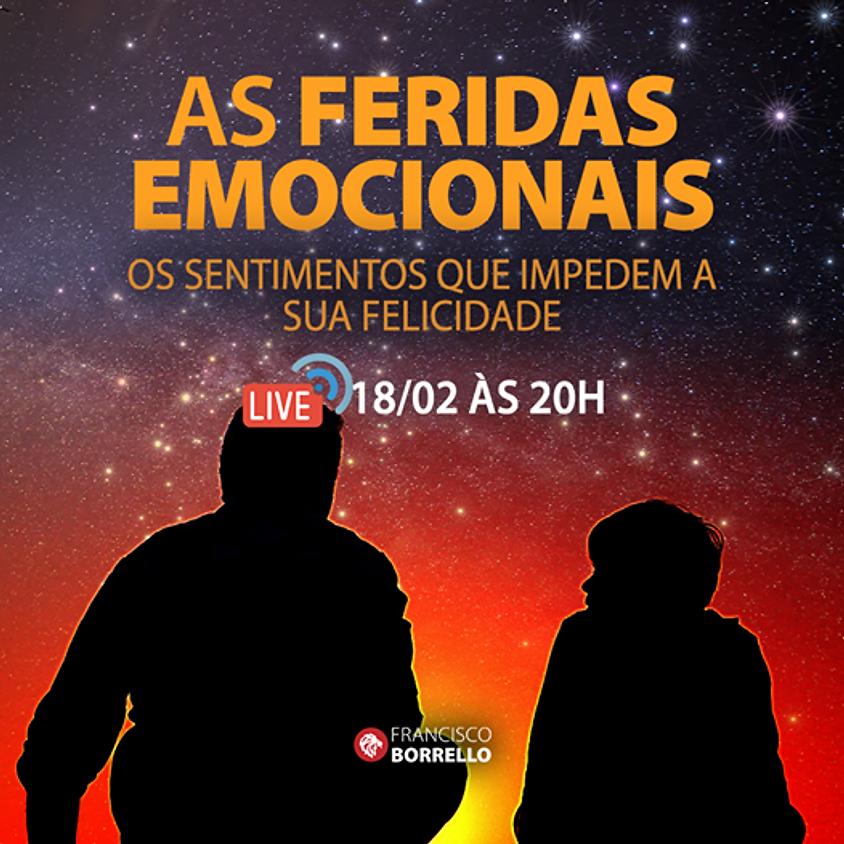 Live: As Feridas Emocionais - Os Sentimentos que impedem a sua felicidade