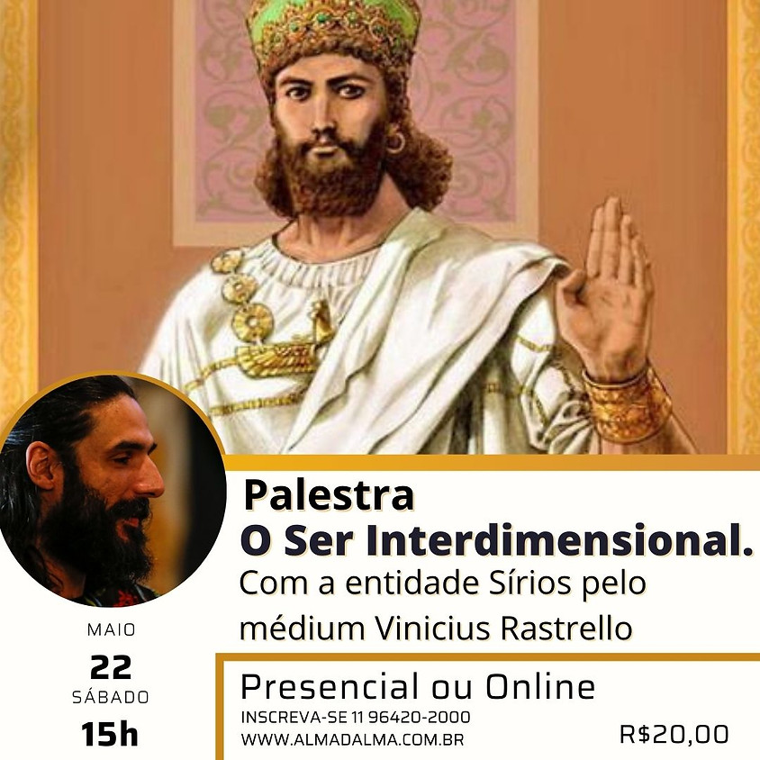 Presencial ou Online: Palestra O Ser Interdimensional