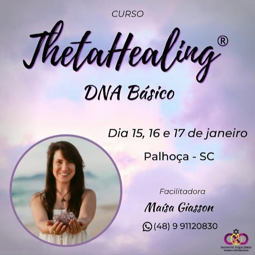 Curso: ThetaHealing - Dias 15,16 e 17 Janeiro