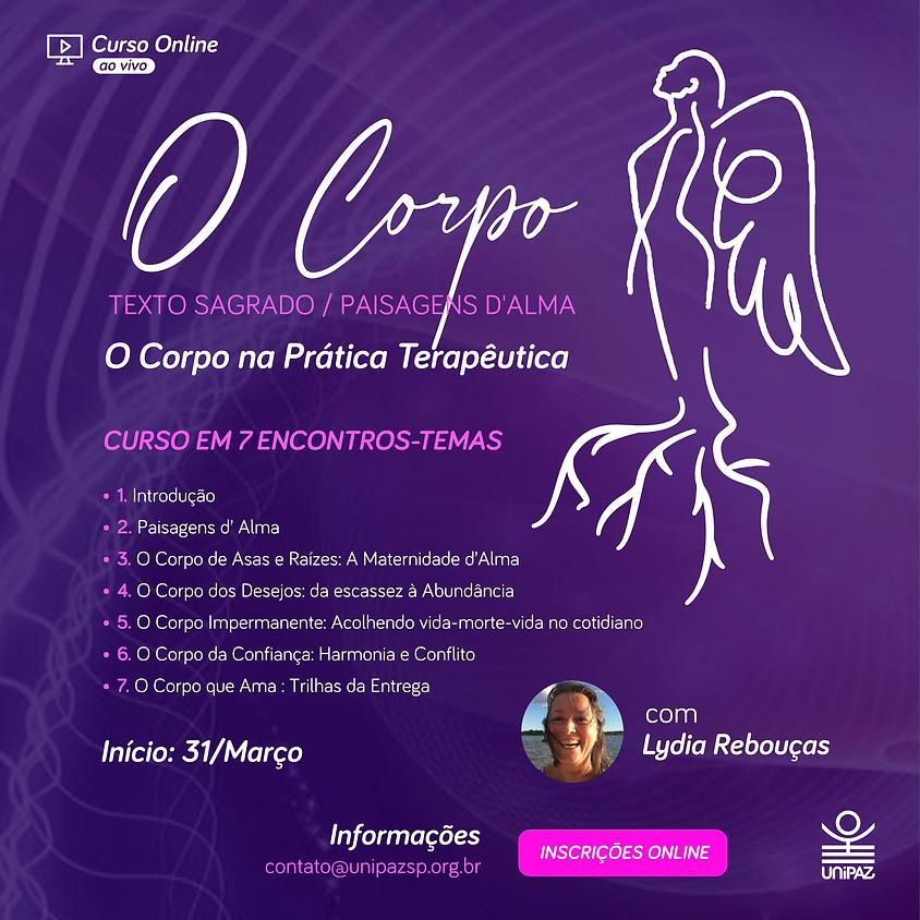 Curso Online: O Corpo, Texto Sagrado / Paisagens d'Alma