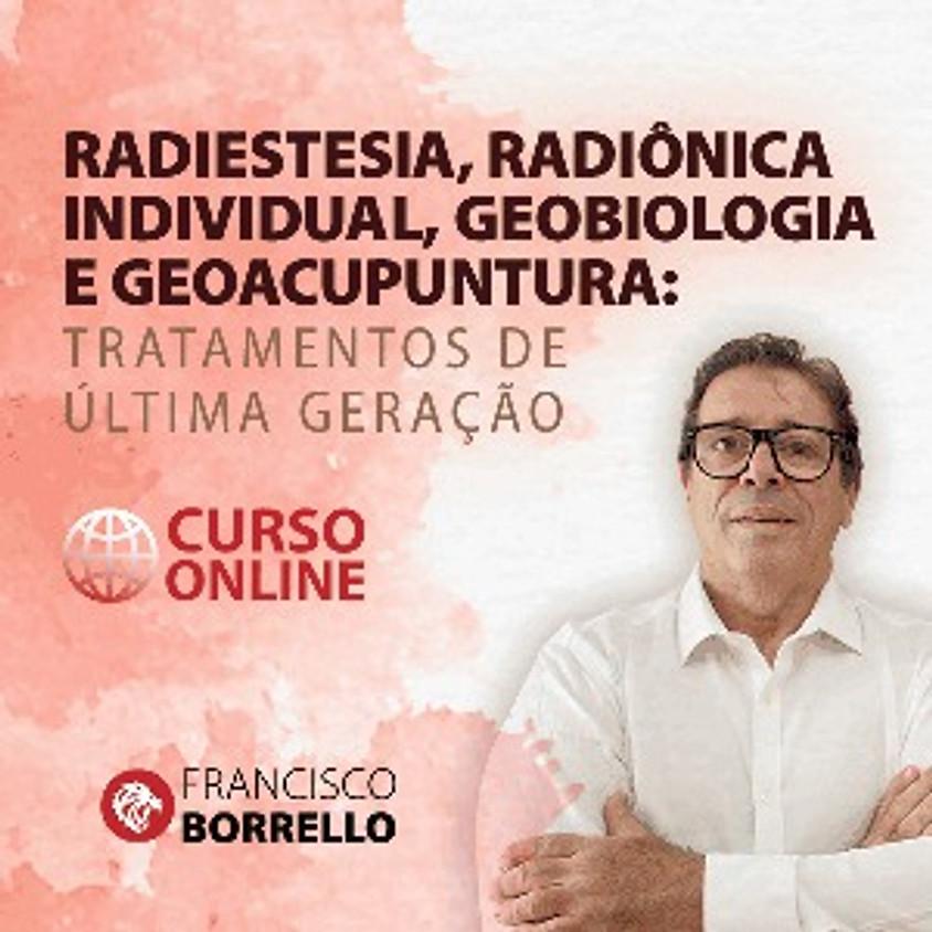 OnDemand: Radiestesia, Radiônica Individual, Geobiologia e Geoacupuntura de Solo: Tratamentos de Última Geração