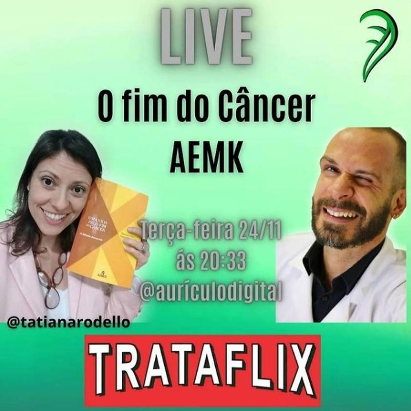 Live:  O Fim do Câncer AEMK
