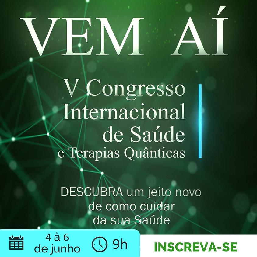 V Congresso Internacional de Saúde e Terapias Quânticas Online