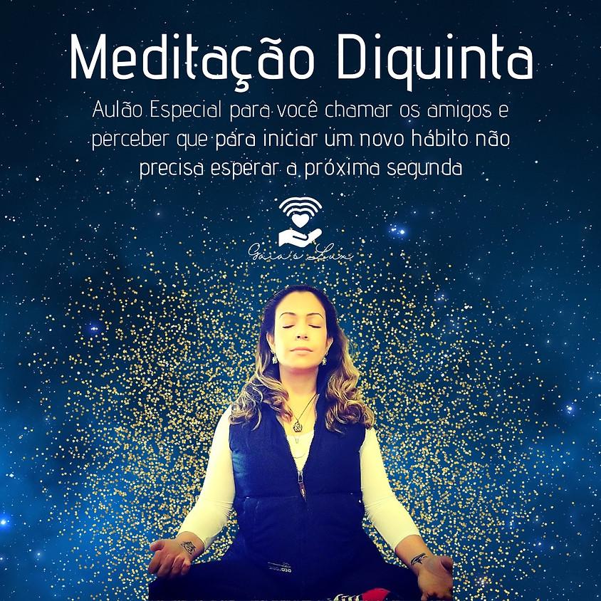 Meditação Diquinta