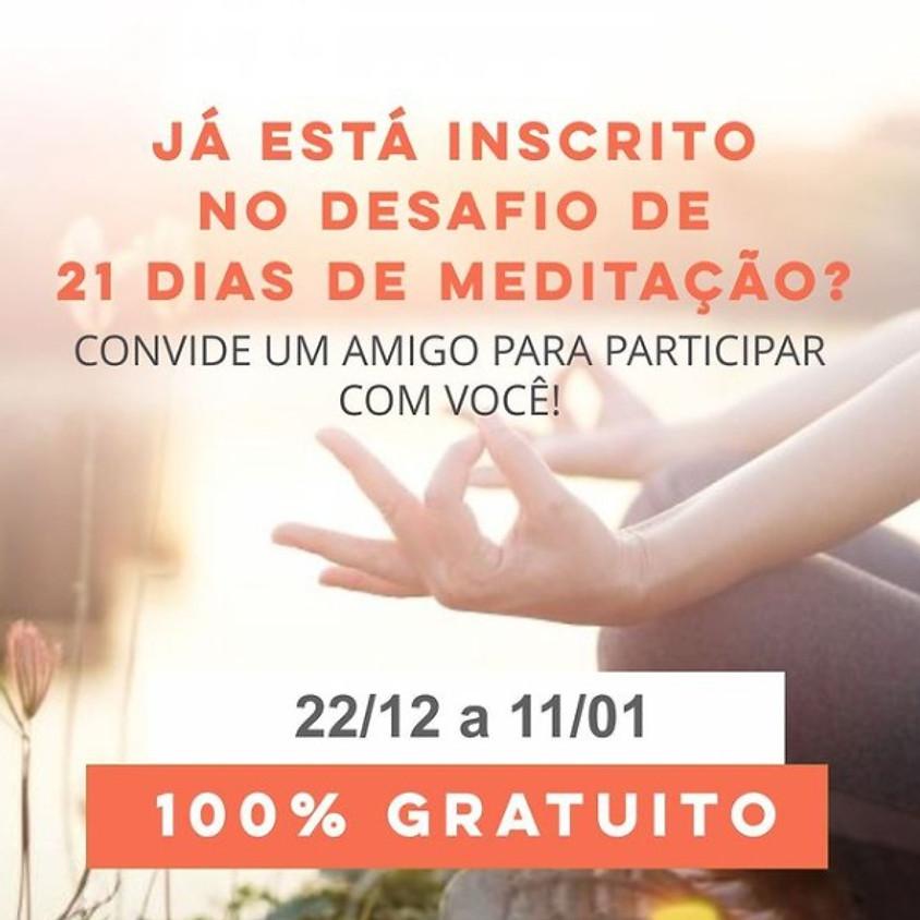 Live: Desafio de 21 de Meditação  - De 22/12 à 11/01