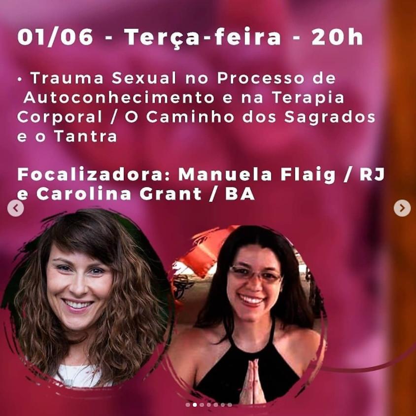Live:  Trauma Sexual no Processo de Autoconhecimento e na Terapia Corporal  - O Caminho dos Sagrados e o Tantra