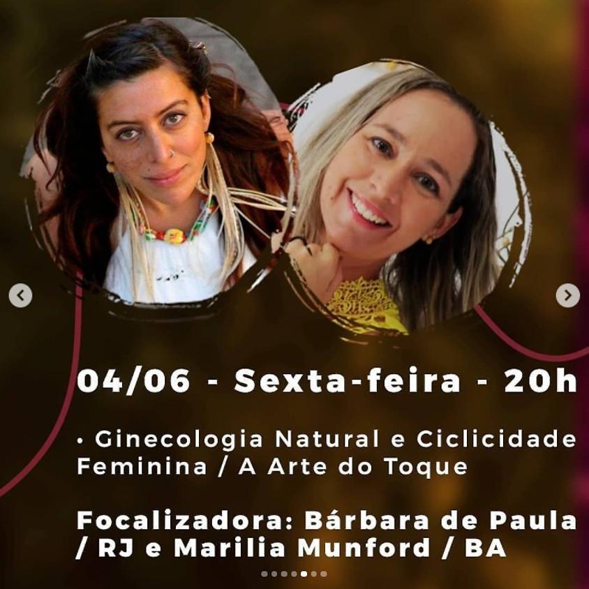 Live Jornada Corpo Tantra:  Ginecologia Natural e Ciclicidade Feminina / A Arte do Toque
