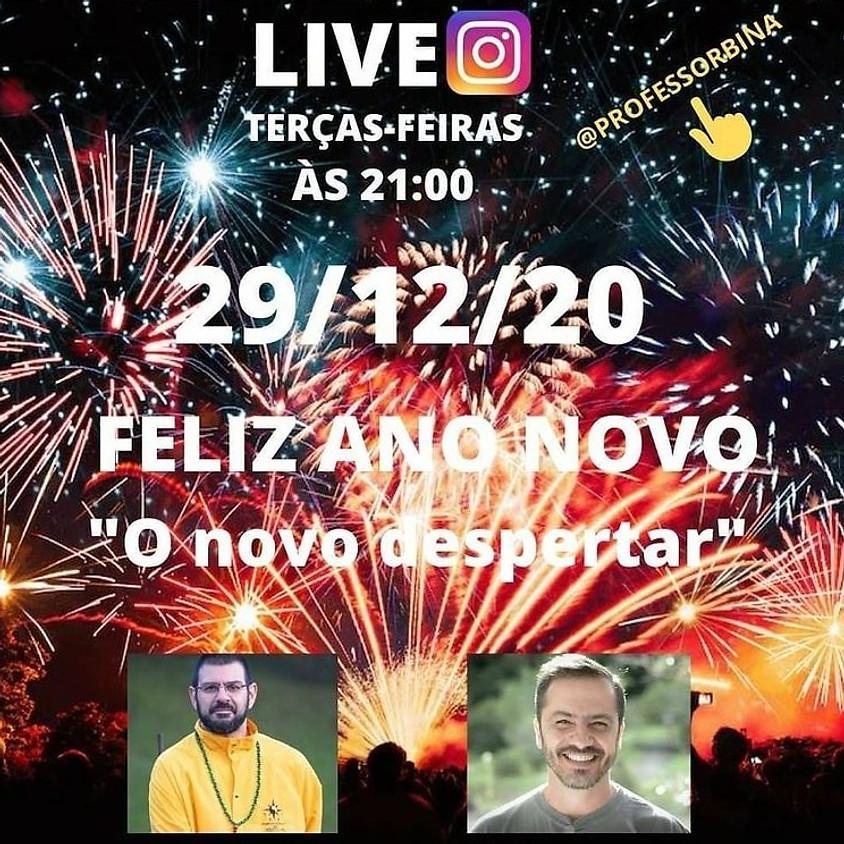 """Live:  Feliz Ano Novo  """"O novo despertar"""""""