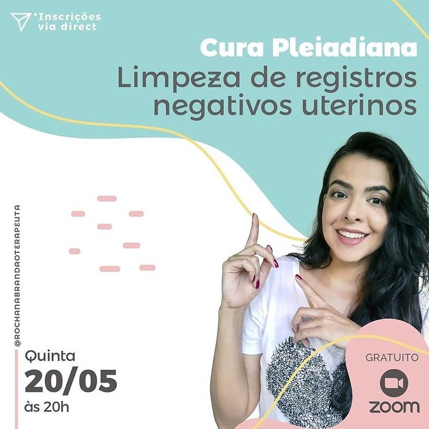 Live: Cura Pleiadiana - Limpeza de registros negativos uterinos