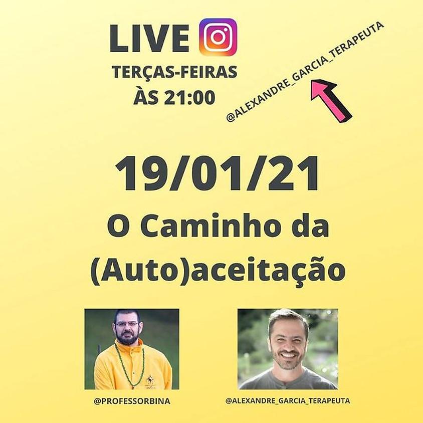 Live:  O Caminho da ( Auto ) aceitação