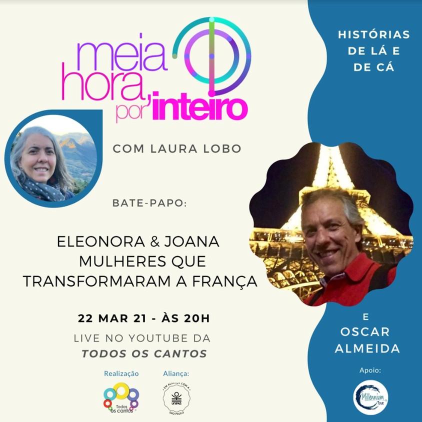 Live: Eleonora e Joana - Mulheres que Transformaram a França