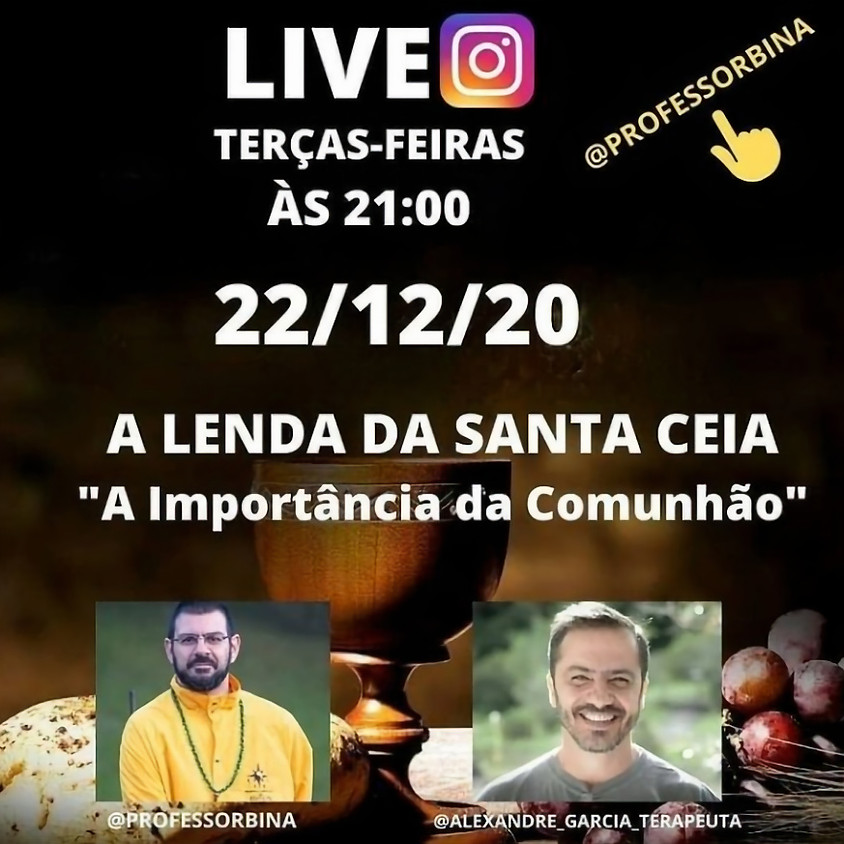 """Live: A Lenda da Santa Ceia   """"A importância da Comunhão"""""""