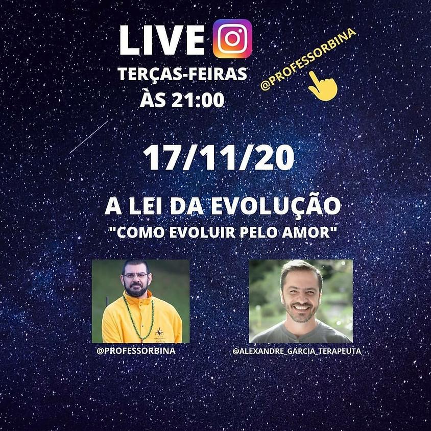 """Live:  A Lei da Evolução - """" Como Evoluir pelo Amor"""""""