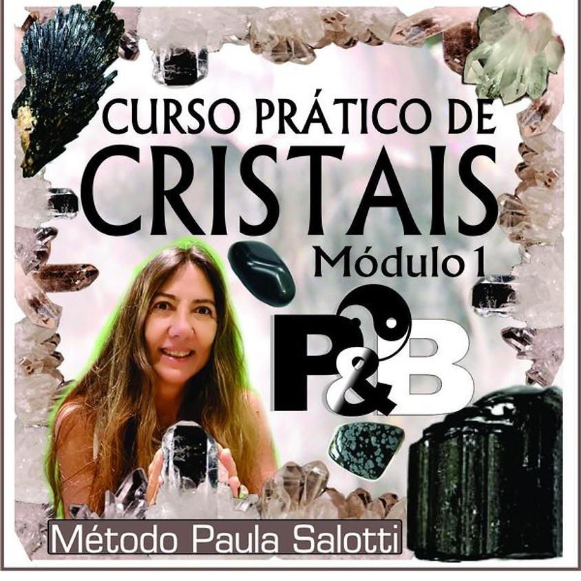 Online: Curso Prático de Cristais - Módulo 1 - P&B